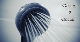 Doccie o docce: come si scrive?