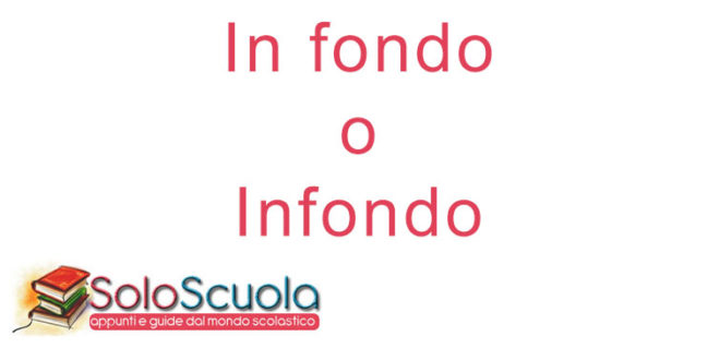 In fondo o infondo: come si scrive?