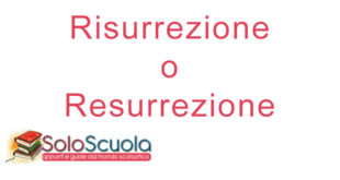 Risurrezione o resurrezione: come si scrive?
