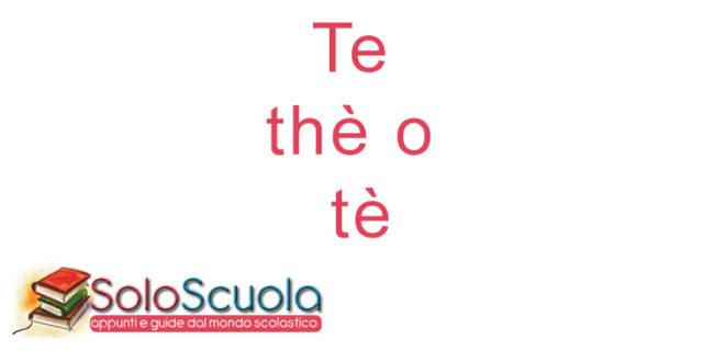 Te thè o tè: come si scrive?