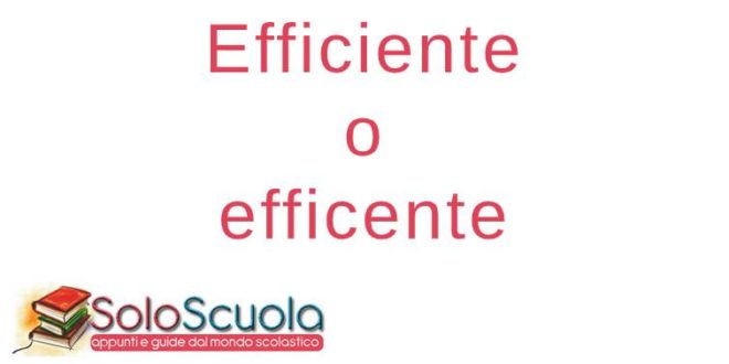 Efficiente o efficente