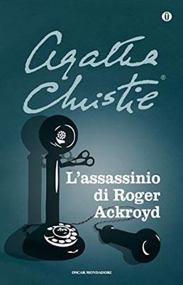 migliori-libri-gialli-e-thillerr-lassassinio-di-Roger-Ackroyd