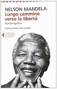 migliori biografie: Lungo cammino verso la libertà