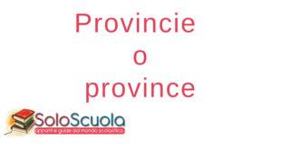 Provincie o province