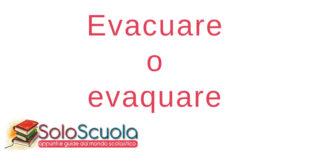 Evacuare o evaquare