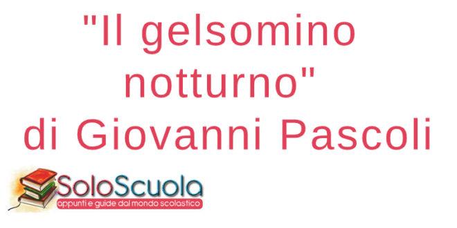 Il gelsomino notturno - Giovanni Pascoli